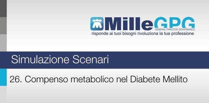 26) Compenso metabolico nel Diabete Mellito