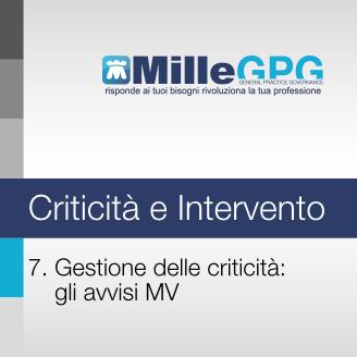 7) Gestione delle criticità: gli avvisi di MW