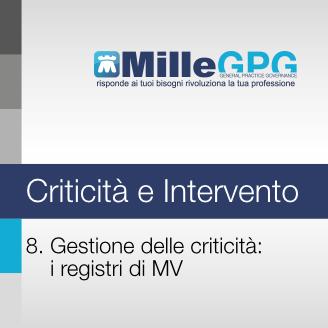 8) Gestione delle criticità: i registri di MW